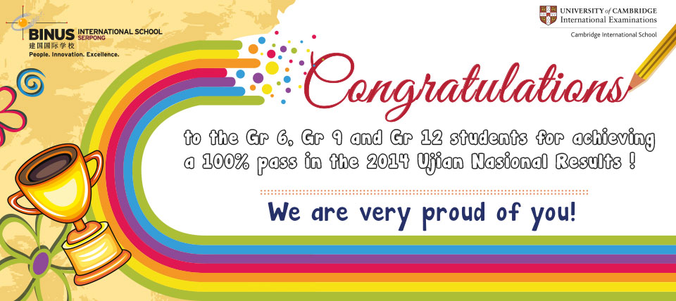 Congratulation 100 % Pass in the 2014 Ujian Nasional Result !