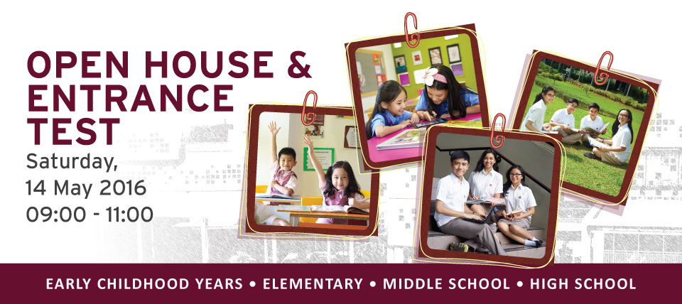 OPEN HOUSE & ENTRANCE TEST - 14 MAY 2016
