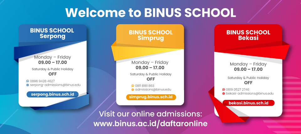 Welcome to BINUS SCHOOL Serpong
